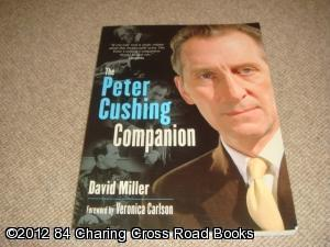 The Peter Cushing Companion (1st edition trade paperback): David Miller