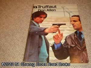 Francois Truffaut (Cinema One, 1st 1974 PB): Don Allen
