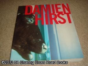Damien Hirst, The Agony and the Ecstasy: Damien Hirst (ed.)