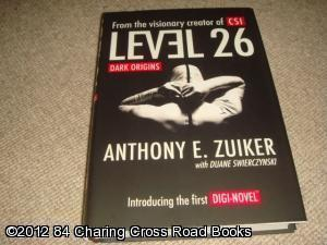 Level 26: Dark Origins (1st edition hardback): Swierczynski, Duane, Zuiker, Anthony