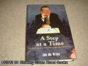 A Step at a Time: The Autobiography: de Vries, Jan