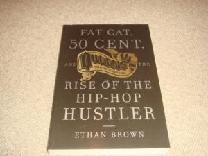 Fat Cat, 50 Cent and the Rise: Ethan Brown