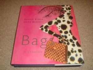 Bags: A Lexicon of Style (1st ed: Valerie Steele; Laird