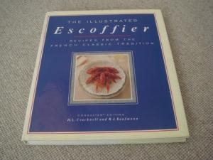 """Illustrated Escoffier: Classic Recipes from """"Le Guide: Escoffier, Auguste; Cracknell"""