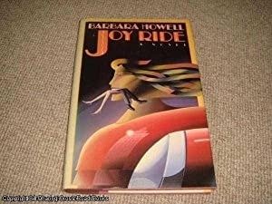 Joy Ride (1st edition hardback): Howell, Barbara