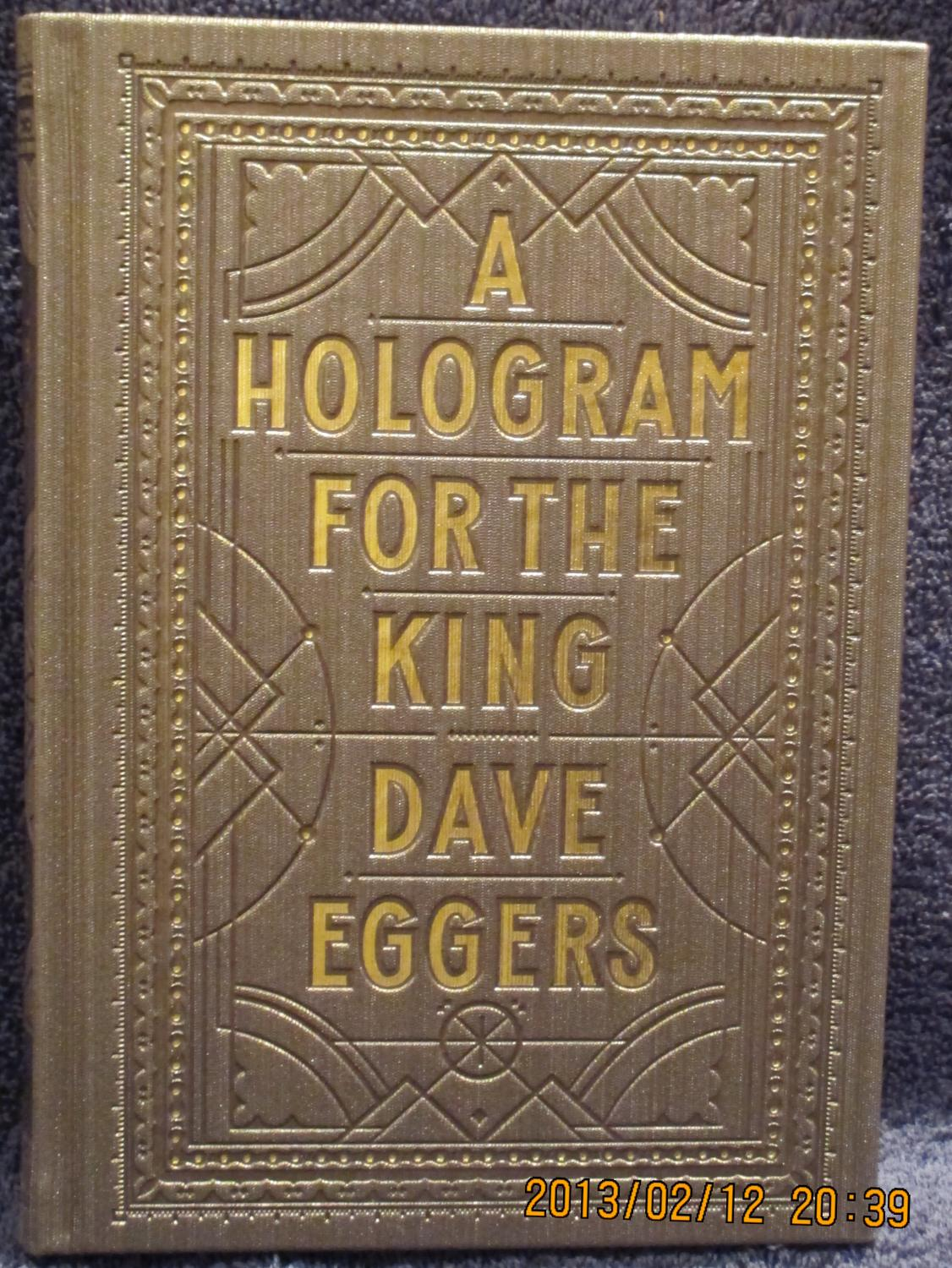 A Hologram For the King Eggers, Dave