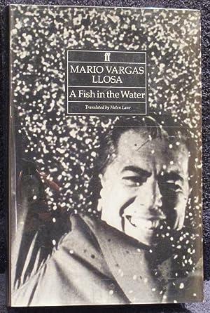 A Fish In The Water: LLosa, Mario Vargas
