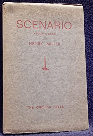 Scenario (A Film with Sound): Miller, Henry