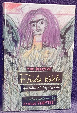The Diary of Frida Kahlo, An Intimate: Fuentes, Carlos; Lowe,