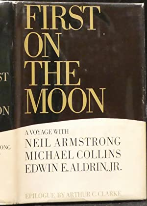 First On the Moon, A Voyage: Neil Armstrong, Michael