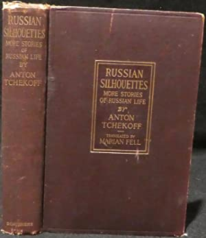 Russian Silhouettes, More Stories of Russian Life: Tchekoff, Anton