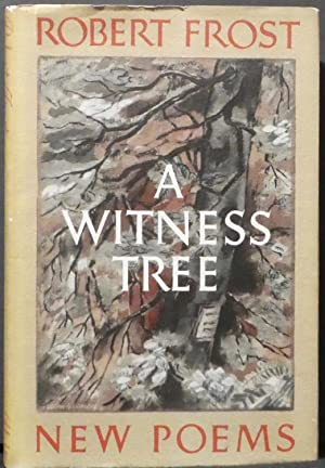 A Witness Tree, New Poems: Frost, Robert