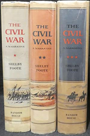 The Civil War, a Narrative in 3: Foote, Shelby