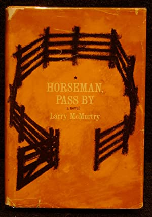 Horseman, Pass By: Larry McMurtry