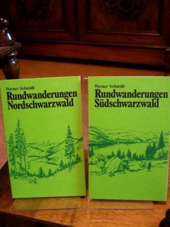 2 Bände: 1. Rundwanderungen Nordschwarzwald / 2.: Schmidt, Werner: