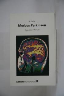 Morbus Parkinson. Diagnose und Therapie.: Fischer, Wolfgang: