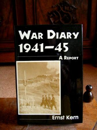 War Diary. 1941-45. A Report. Translated gy: Kern, Ernst: