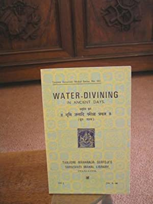 Water Divining in ancient days. Edited with Introduction by Sri A. Krishnaswami Mahadik Rao Saheb...