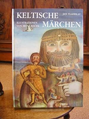 Keltische Märchen.: Vladislav, Jan: