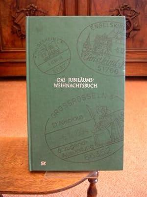Das Jubiläums-Weihnachtsbuch.