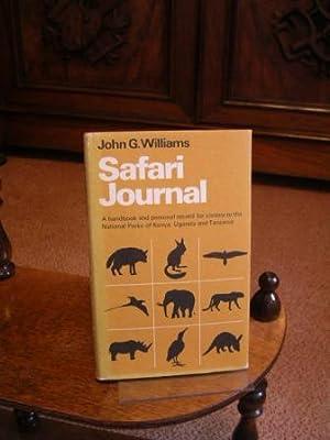 Safari Journal. Were to find East Afircas: Williams, John G.: