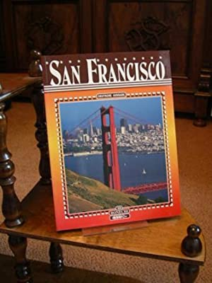 San Francisco. - Text von Rosanna Cirigliano und Richard Fremantle. Fotos von Andrea Pistolesi. D...