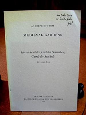 An offprint from MEDIEVAL GARDENS. Hortus Sanitatis,: Keil, Gundolf: