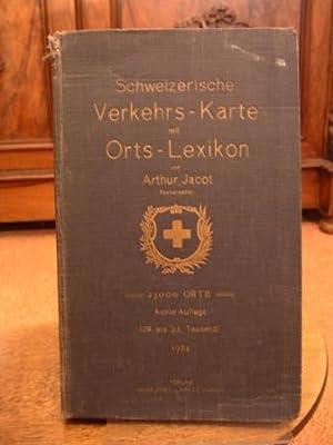 Schweizerische Verkehrs-Karte mit Orts-Lexikon. Berge-, Pässe- und: Jacot, Arthur: