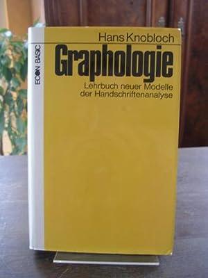 Graphologie. Lehrbuch neuer Modelle der Handschriftenanalyse.: Knobloch, Hans:
