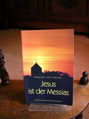 Jesus ist der Messias.: Tardif, Emiliano und