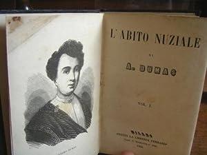 L'ABITO NUZIALE (due volumi in uno) /: Dumas, Alexandre: