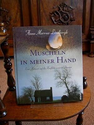 Muscheln in meiner Hand. Eine Antwort auf: Lindbergh, Anne Morrow: