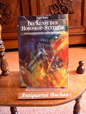 Die Kunst der Horoskop-Synthese. Tracy Marks
