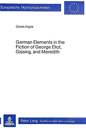 German Elements in the Fiction of George: Argyle, Gisela: