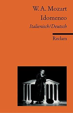 Idomeneo : Libretto (it/dt): Amadeus Mozart, Wolfgang:
