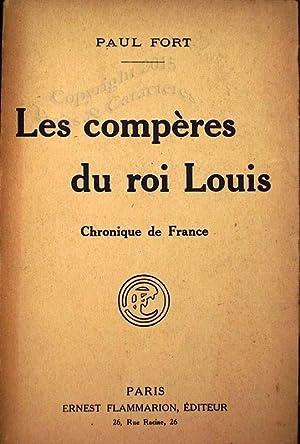 Les compères du Roi Louis.: Fort (Paul)