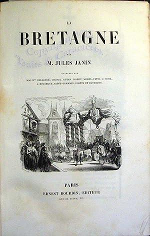 La Bretagne.: JANIN (JULES)