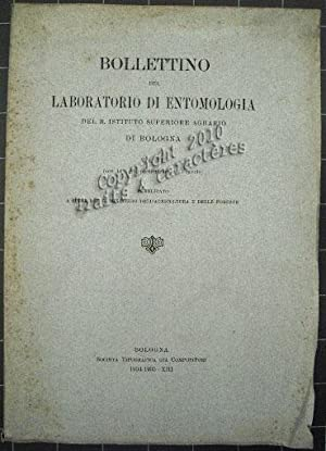 Bollettino del laboratorio di entomologia del R. instituto superiore agrario di Bologna.