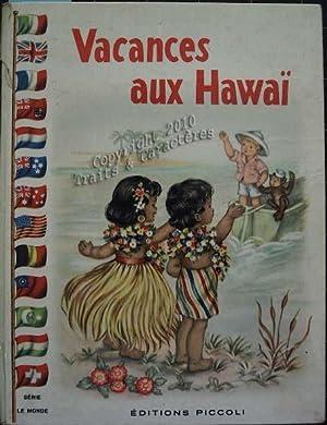 Vacances aux hawaï.: Colombini Monti (Jolanda),