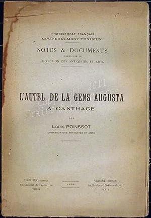L'Autel de la gens Augusta à Carthage.: Poinssot (Louis)