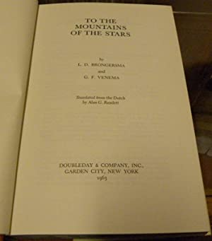 TO THE MOUNTAINS OF THE STARS: Brongersma, L.D.; Venema, G.F.