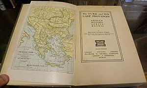 THE TURK AND HIS LOST PROVINCES. Greece, Bulgaria, Servia, Bosnia: Curtis, William Eleroy