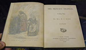 THE PRINCESS IDLEWAYS. A FAIRY STORY: Hays, Mrs W. J.