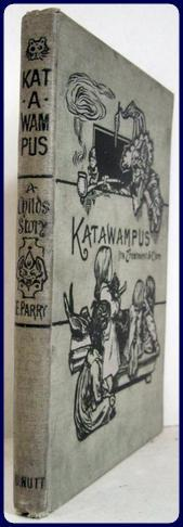 KATAWAMPUS. ITS TREATMENT AND CURE: Parry, Edward Abbott