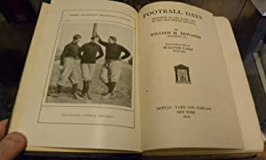 FOOTBALL DAYS. Memories of the Game and of the Men Behind the Ball.: Edwards, William H.