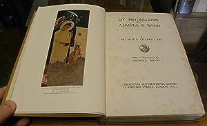 MY PILGRIMAGES TO AJANTA & BAGH.: Dey, Sri Mukul Chandra