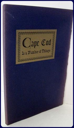CAPE COD IS A NUMBER OF THINGS.: Neal, Allan