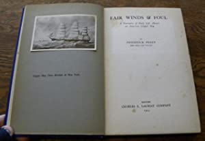 FAIR WINDS & FOUL. A Narrative of: Perry, Frederick