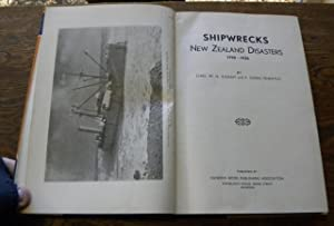 SHIPWRECKS. NEW ZEALAND DISASTERS, 1795-1936.: Ingram, Chas W.N.; Wheatley, P. Owen