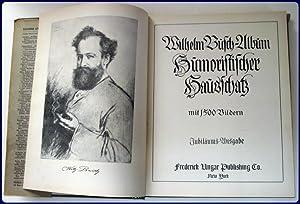 WILHELM BUSCH-ALBUM HUMORISTISCHER HAUSSCHATZ. Mit 1500 bildern. Jubilaums-Ausgabe.: Busch, Wilhelm